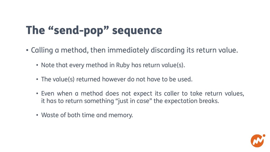 """The """"send-pop"""" sequence • Calling a method, the..."""