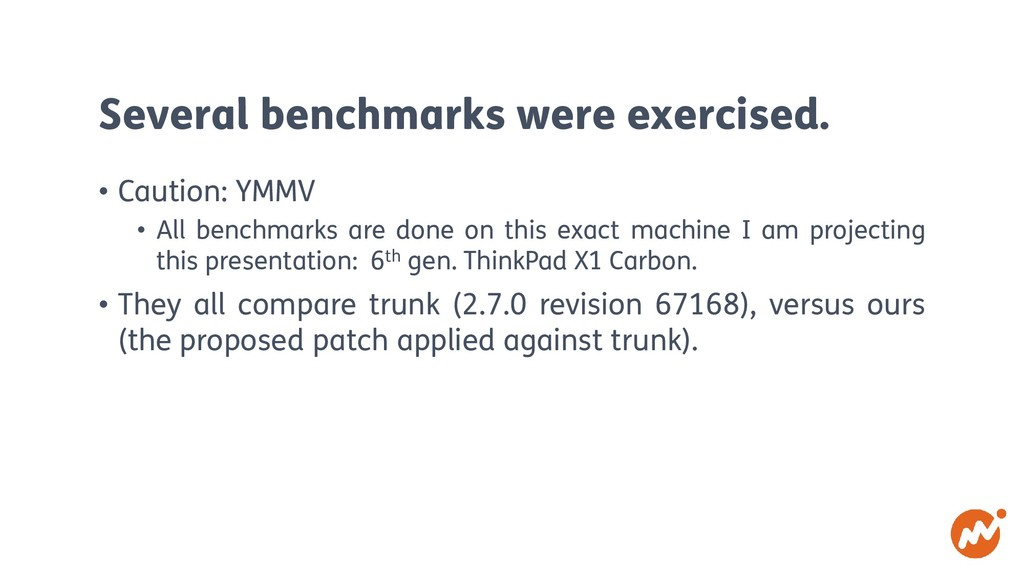 Several benchmarks were exercised. • Caution: Y...