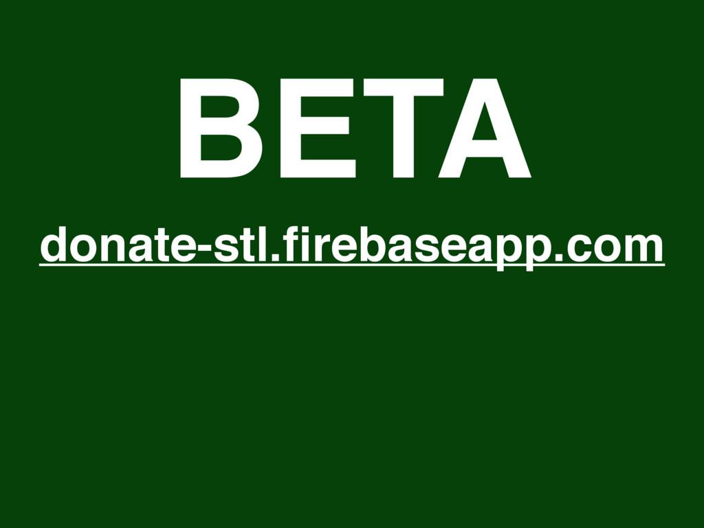 donate-stl.firebaseapp.com BETA