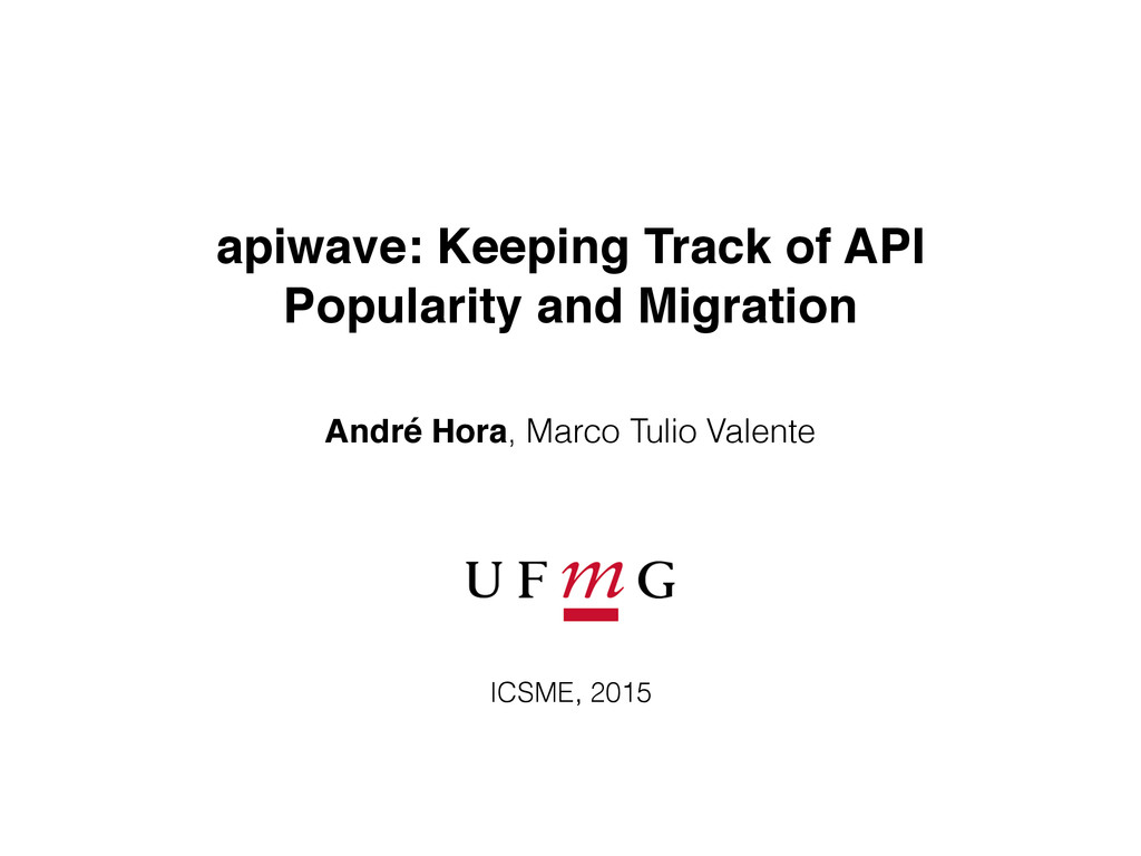apiwave: Keeping Track of API Popularity and Mi...