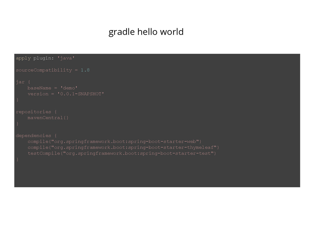 gradle hello world apply plugin: 'java' sourceC...