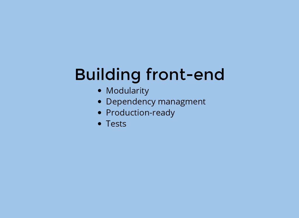 Building front-end Modularity Dependency managm...