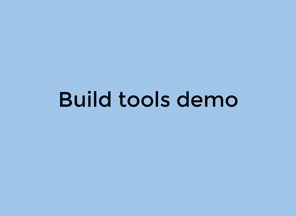 Build tools demo