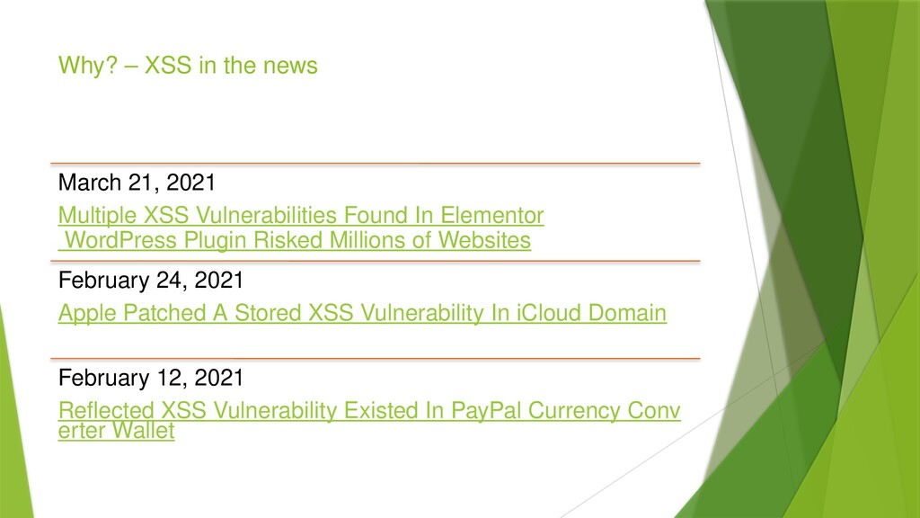 Why? – XSS in the news March 21, 2021 Multiple ...