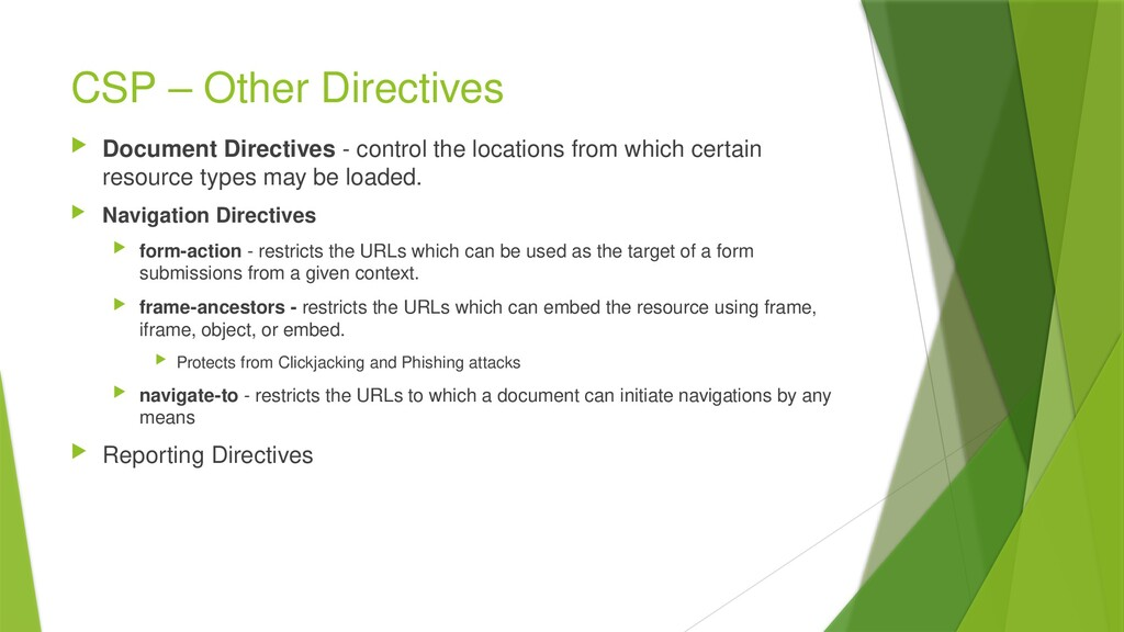 CSP – Other Directives  Document Directives - ...