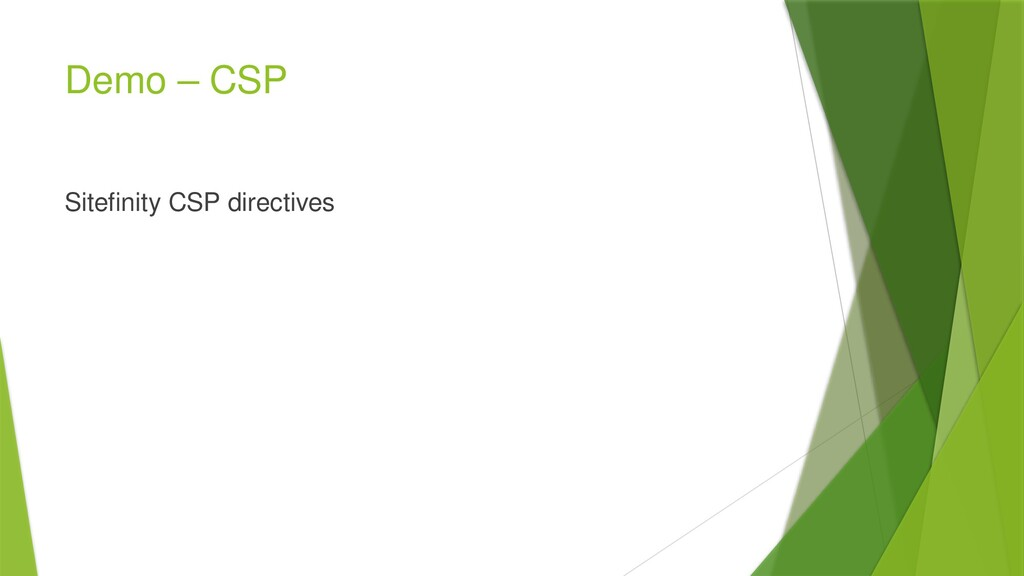 Demo – CSP Sitefinity CSP directives