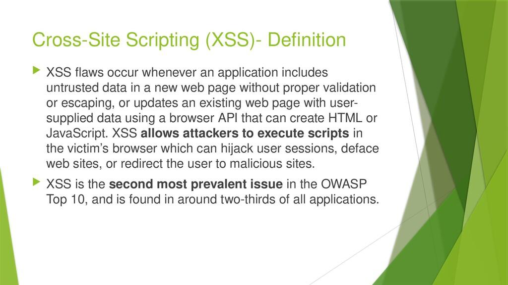 Cross-Site Scripting (XSS)- Definition  XSS fl...