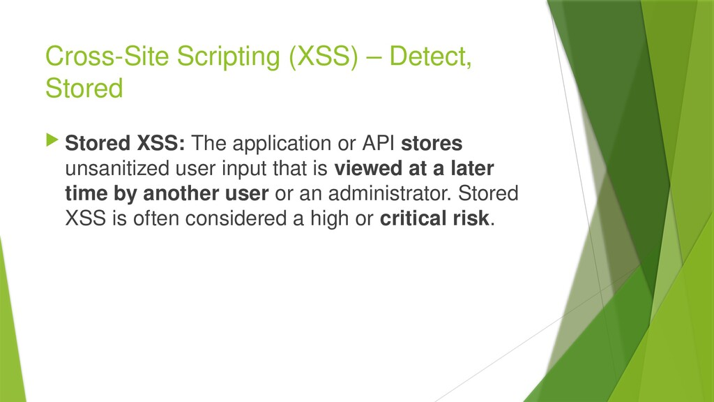 Cross-Site Scripting (XSS) – Detect, Stored  S...