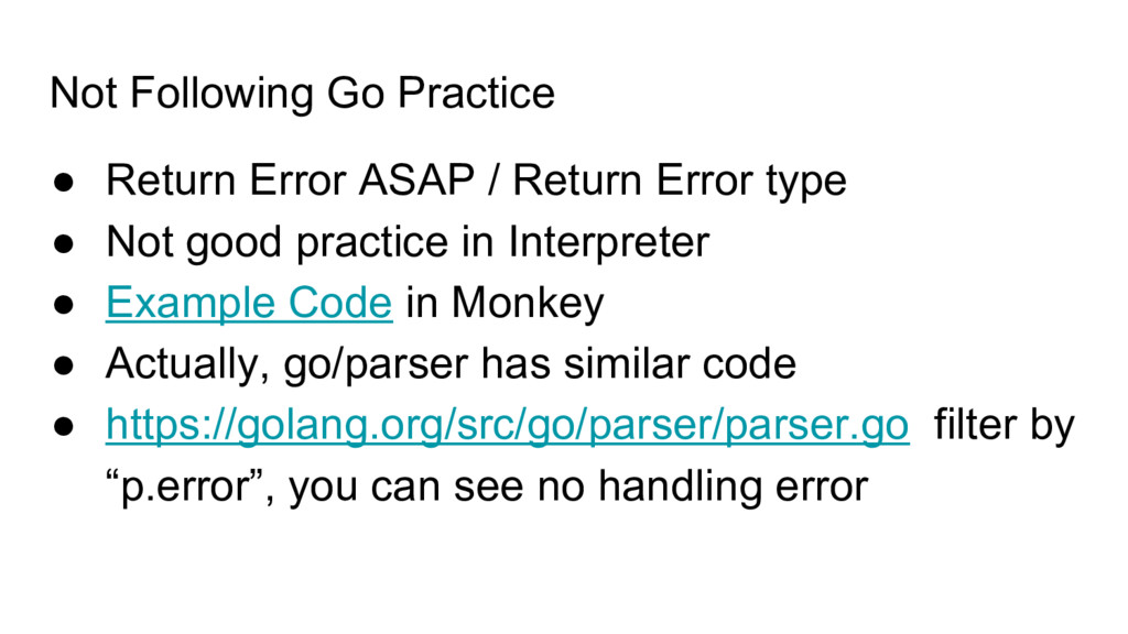 Not Following Go Practice ● Return Error ASAP /...