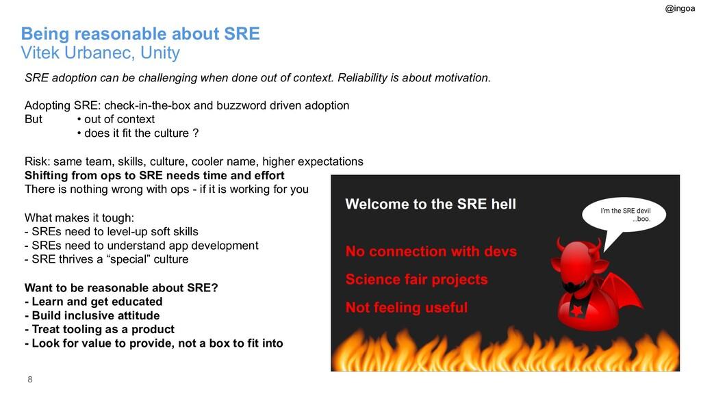 8 Being reasonable about SRE Vitek Urbanec, Uni...
