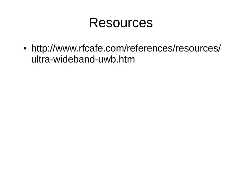 Resources ● http://www.rfcafe.com/references/re...