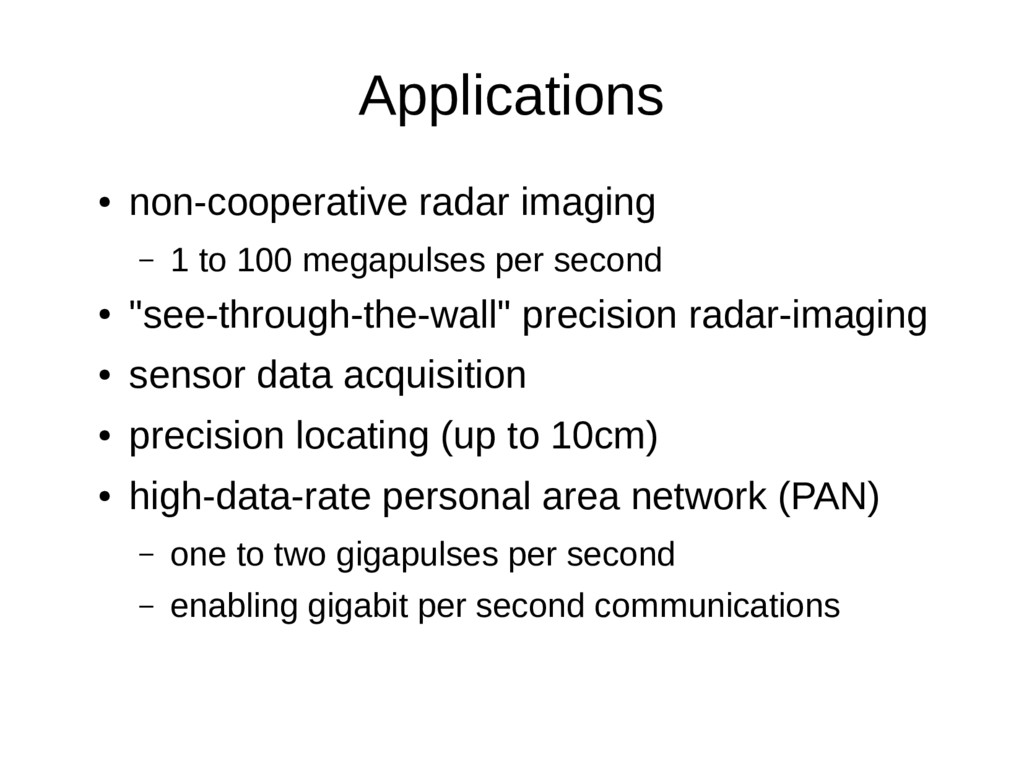 Applications ● non-cooperative radar imaging – ...