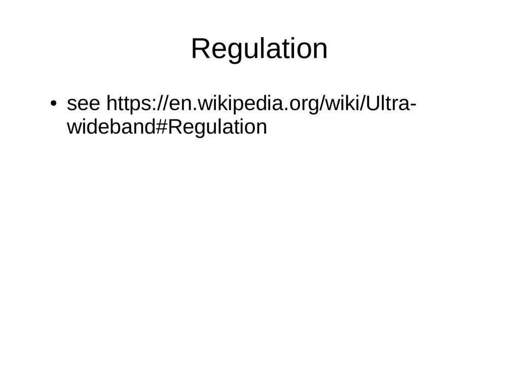 Regulation ● see https://en.wikipedia.org/wiki/...