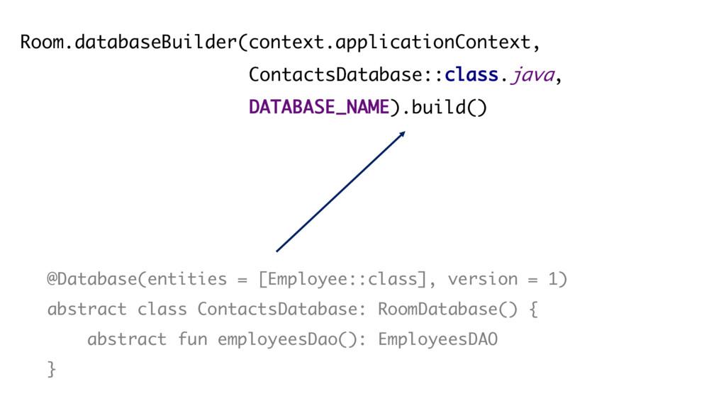 Room.databaseBuilder(context.applicationContext...