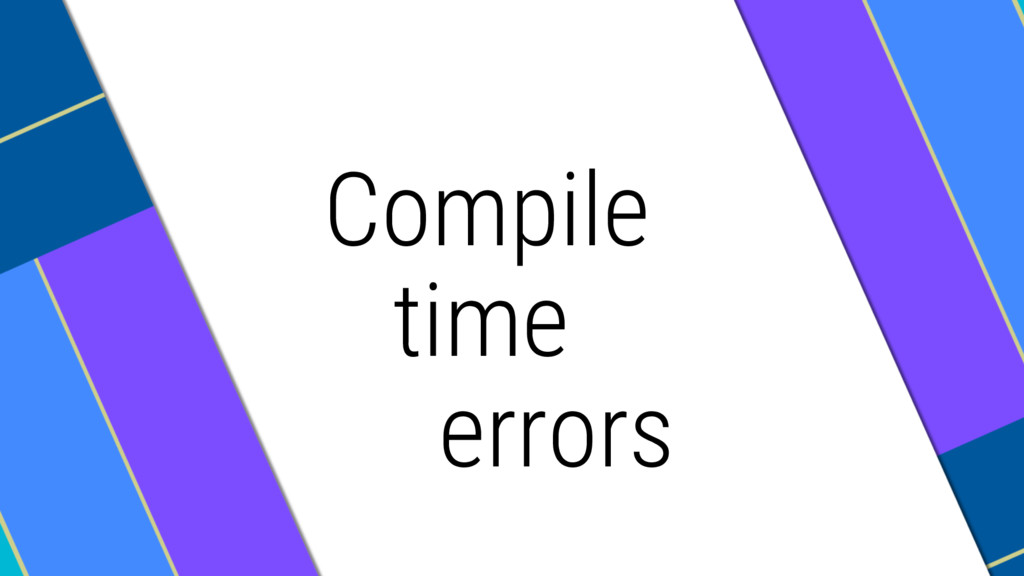 Compile time errors