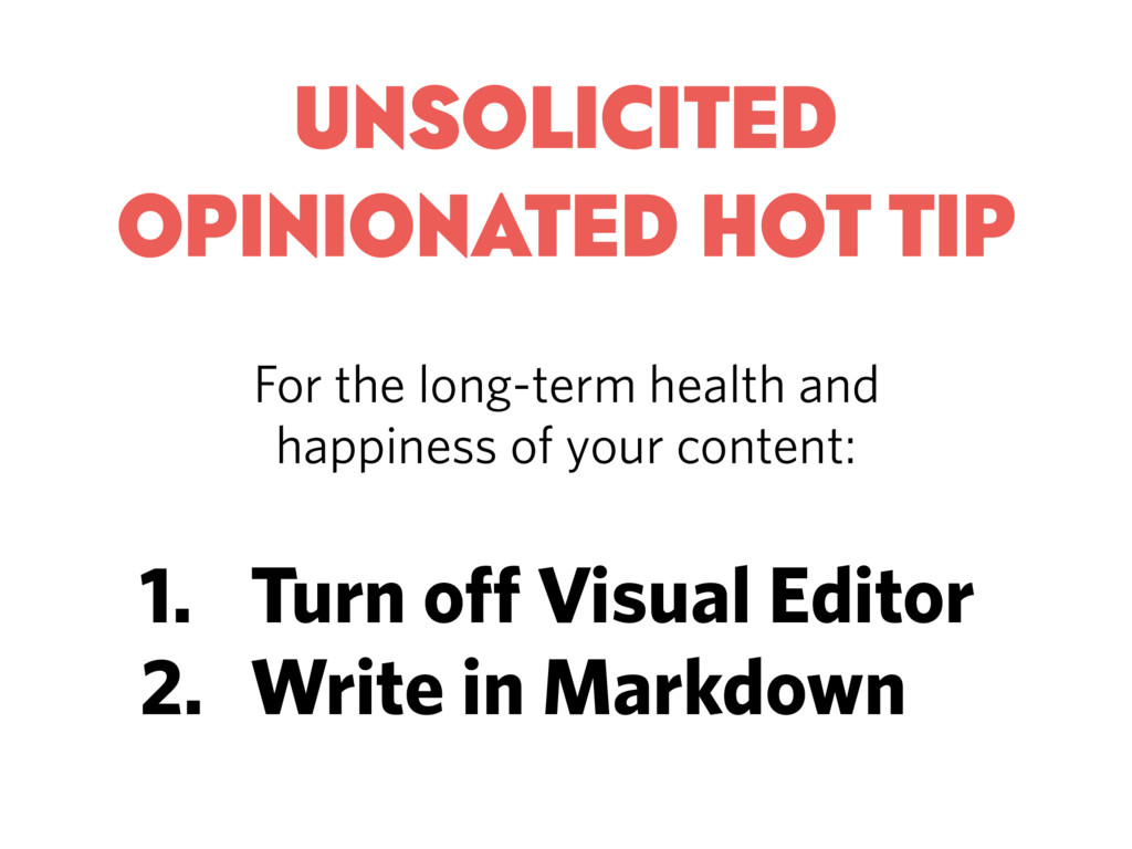 UNSOLICITED OPINIONATED HOT TIP For the long-te...