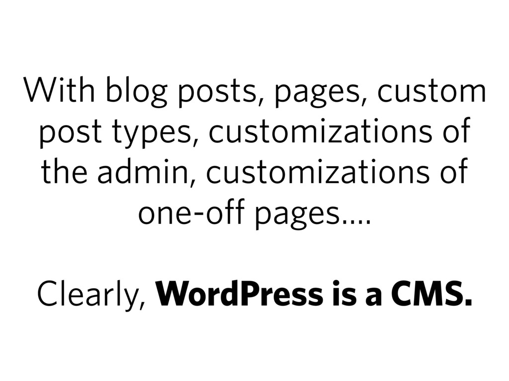 With blog posts, pages, custom post types, cust...