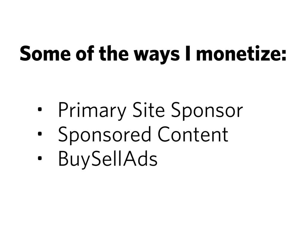 • Primary Site Sponsor • Sponsored Content • Bu...