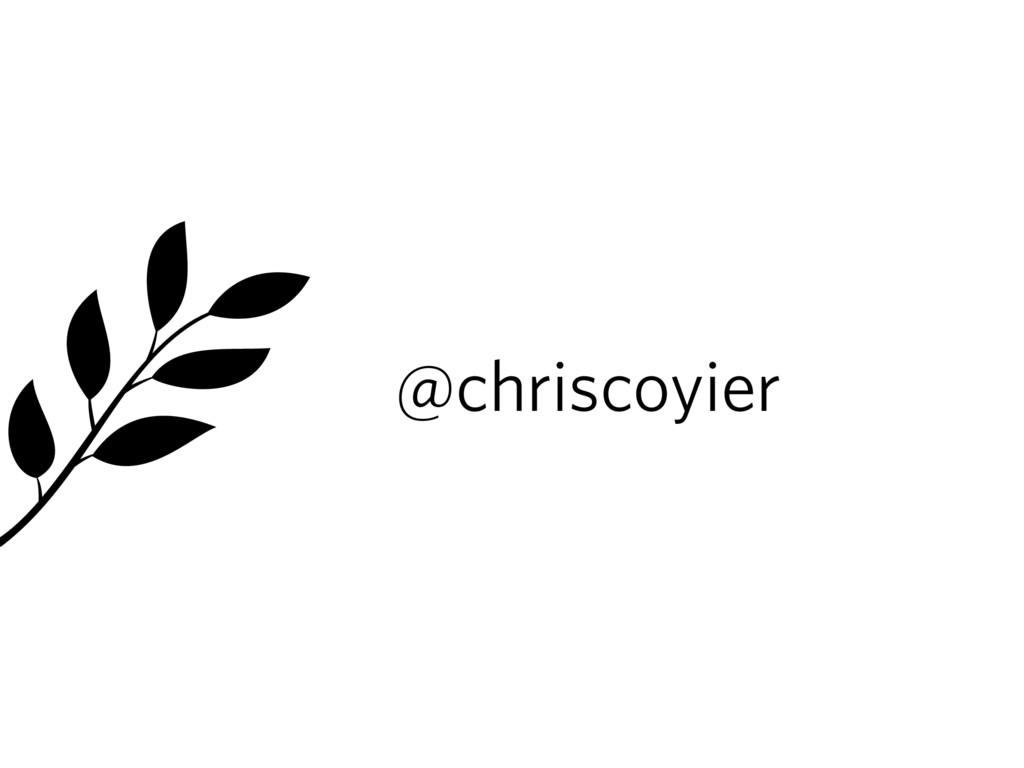 @chriscoyier