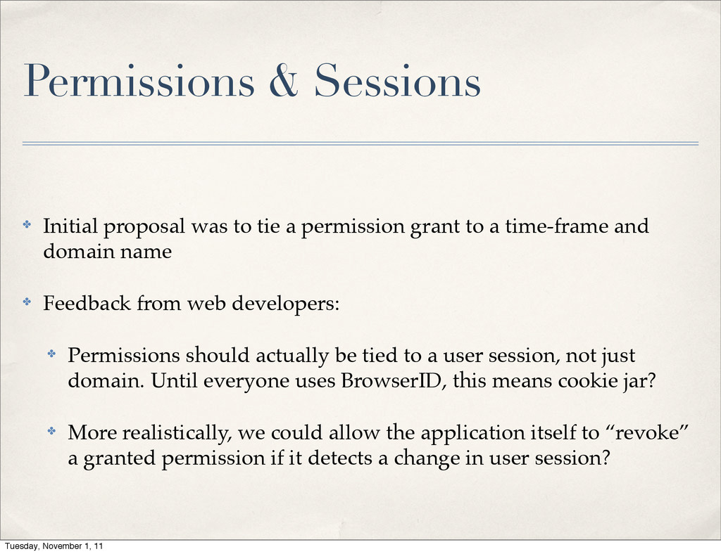 Permissions & Sessions ✤ Initial proposal was t...