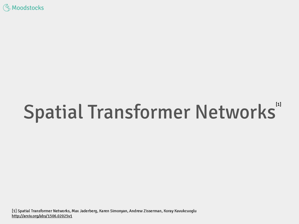 Spatial Transformer Networks [1] Spatial Transf...