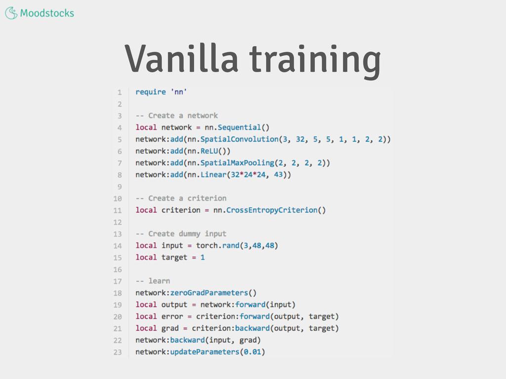 Vanilla training