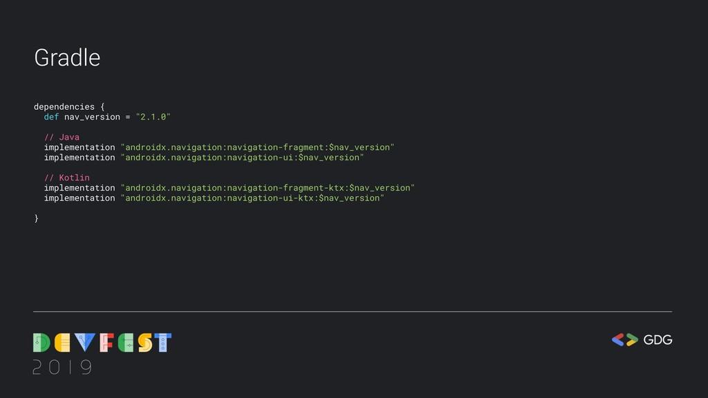 "Gradle dependencies { def nav_version = ""2.1.0""..."