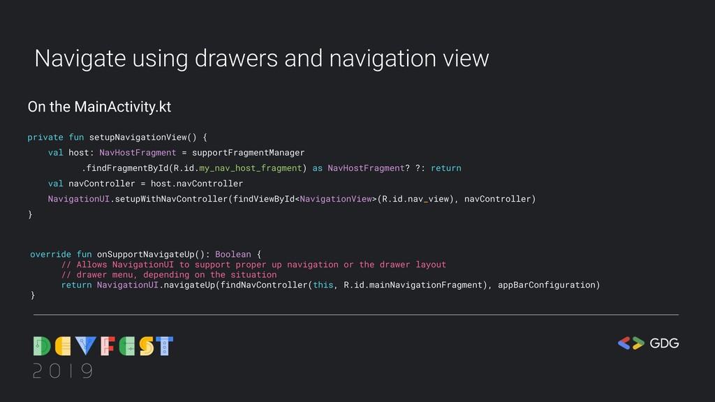 Navigate using drawers and navigation view priv...