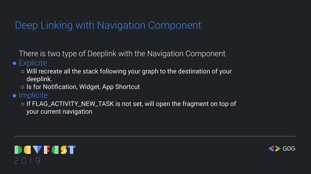 Deep Linking with Navigation Component There is...