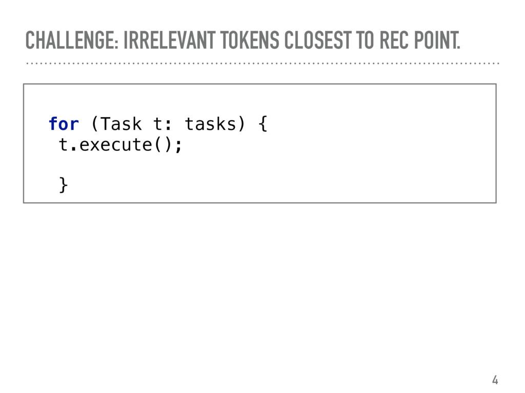 + for (Task t: tasks) { t.execute(); + } ...