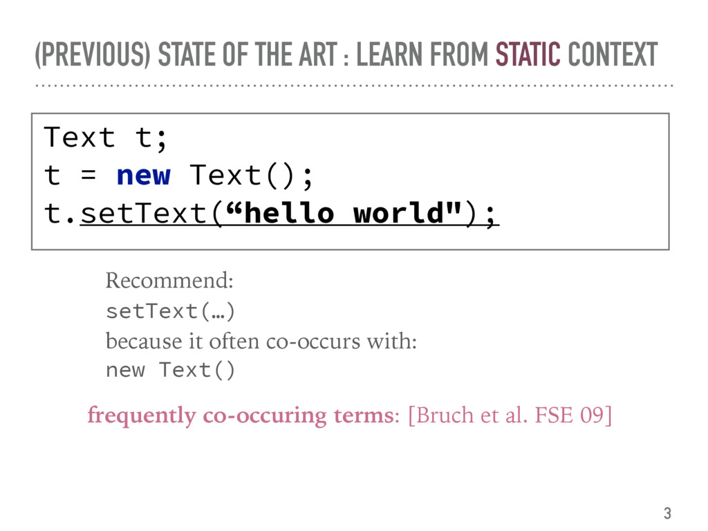 (PREVIOUS) STATE OF THE ART : LEARN FROM STATIC...