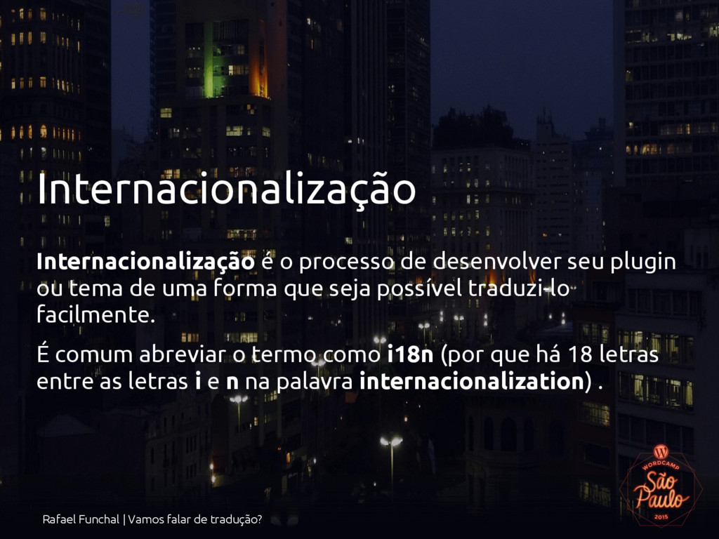 Rafael Funchal | Vamos falar de tradução? Inter...