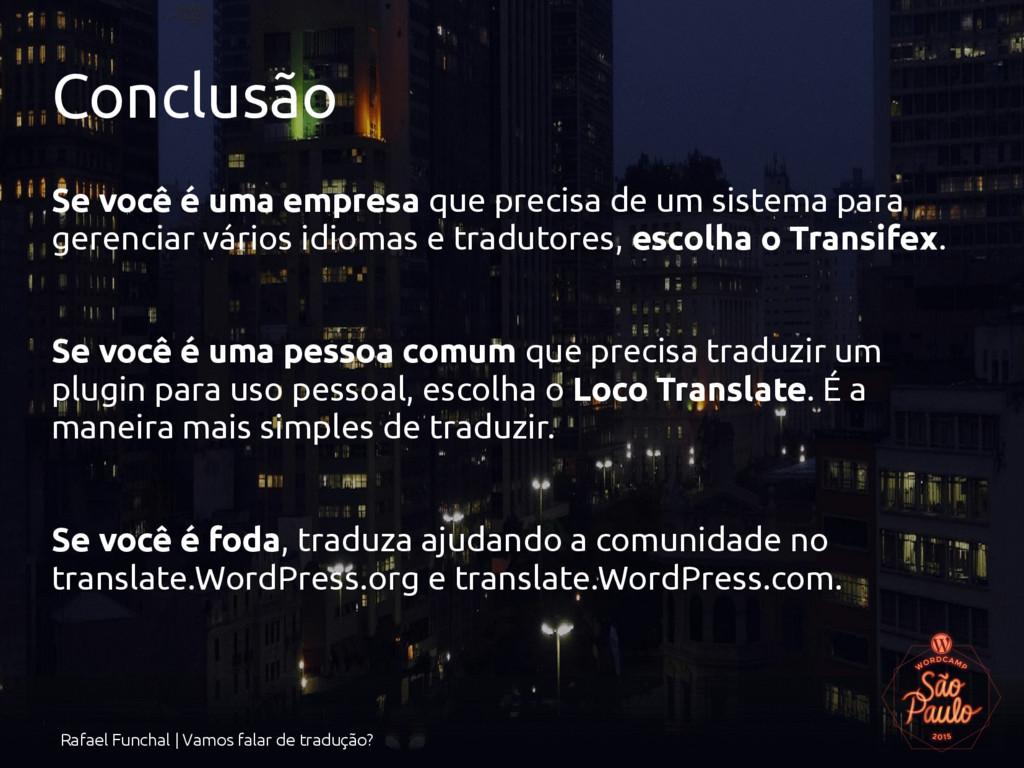 Rafael Funchal | Vamos falar de tradução? Concl...