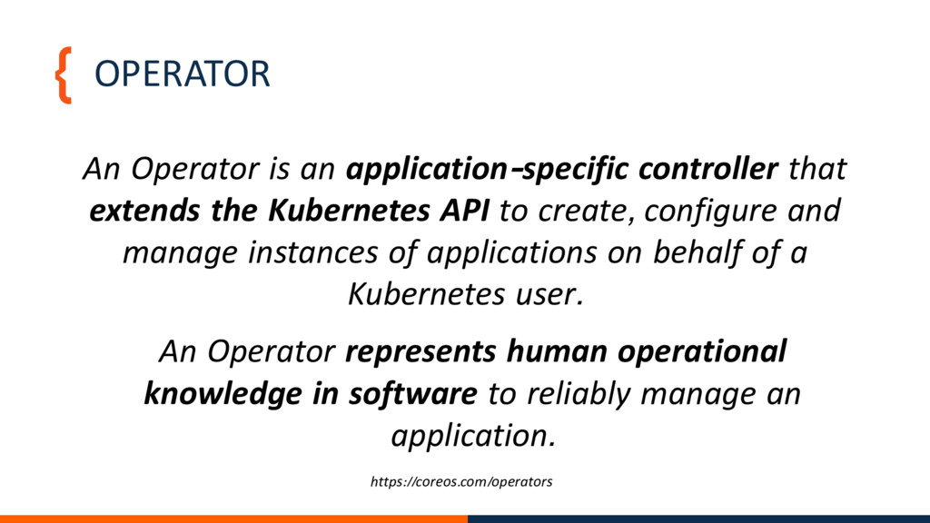 OPERATOR An Operator is an application-specific...