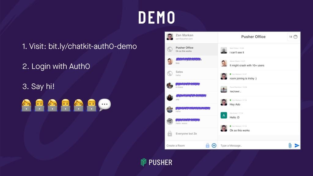 DEMO 1. Visit: bit.ly/chatkit-auth0-demo 2. Log...