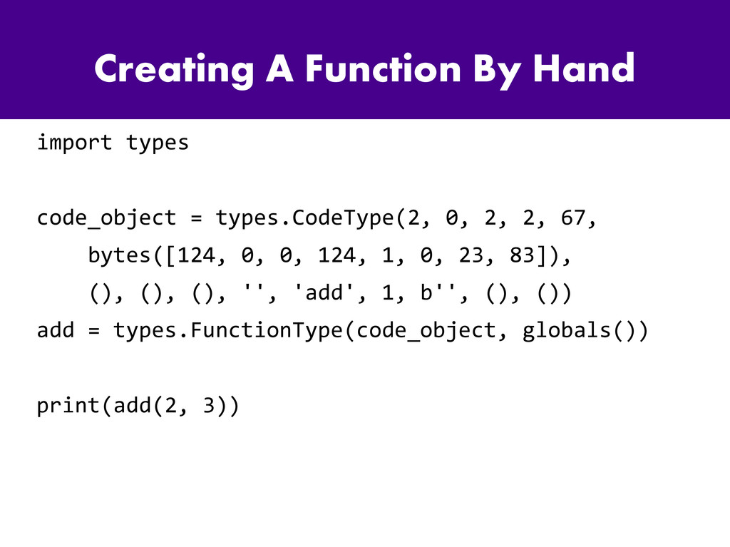 Creating A Function By Hand import types code_o...
