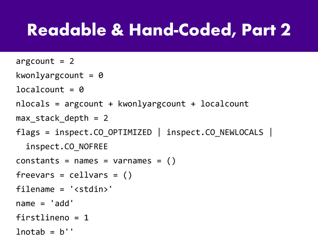 Readable & Hand-Coded, Part 2 argcount = 2 kwon...