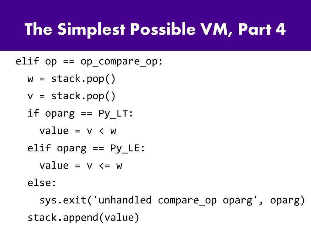 The Simplest Possible VM, Part 4 elif op == op_...