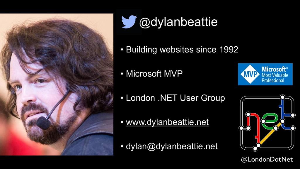 @dylanbeattie • Building websites since 1992 • ...