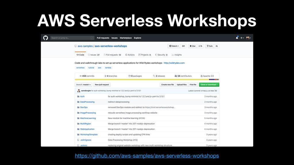 AWS Serverless Workshops https://github.com/aws...