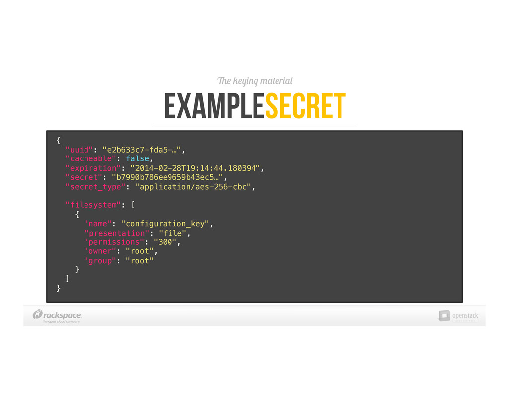 """The keying material ExampleSecret {! """"uuid"""": """"e..."""