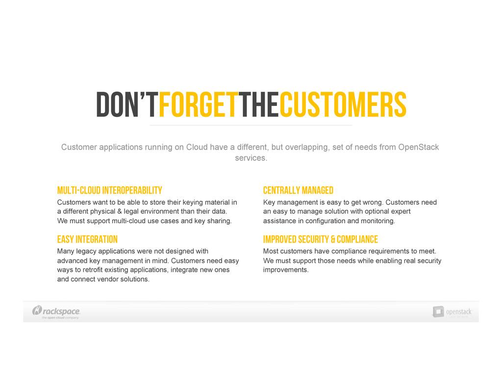 Don'tForgetTheCustomers Multi-Cloud Interoperab...