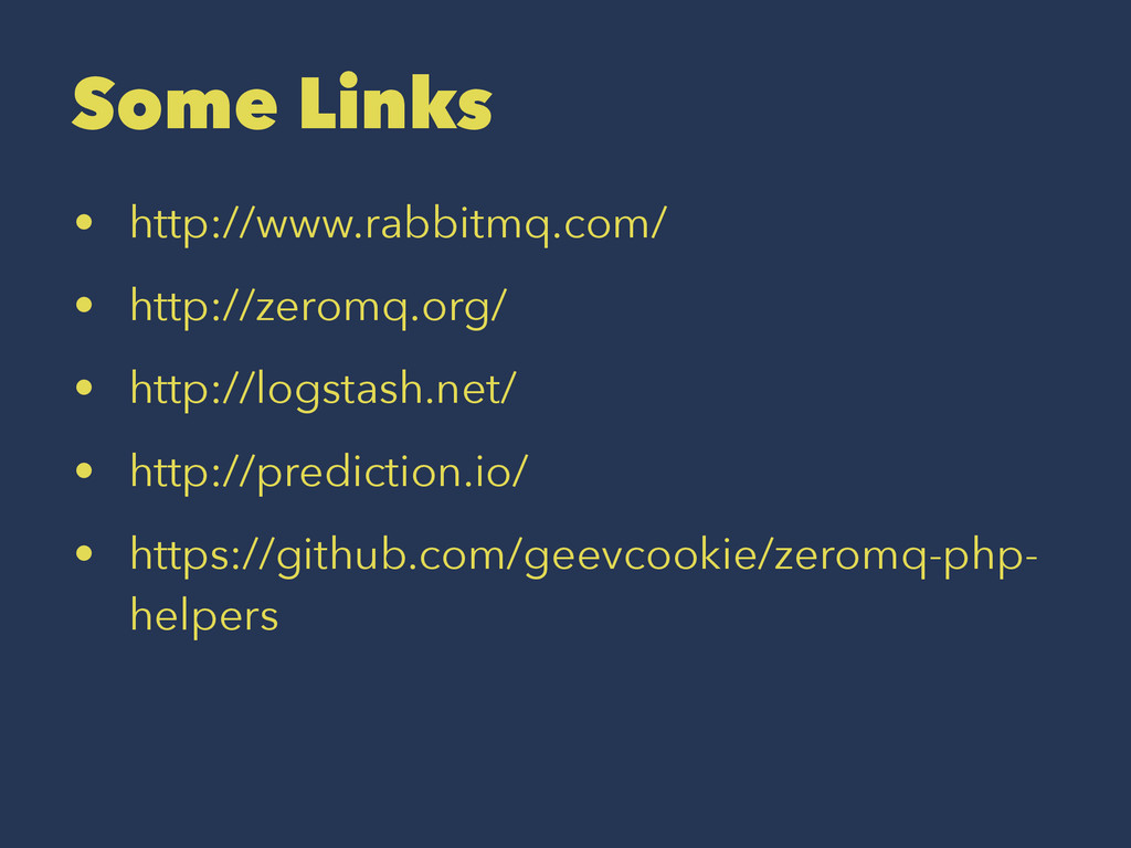 Some Links • http://www.rabbitmq.com/ • http://...
