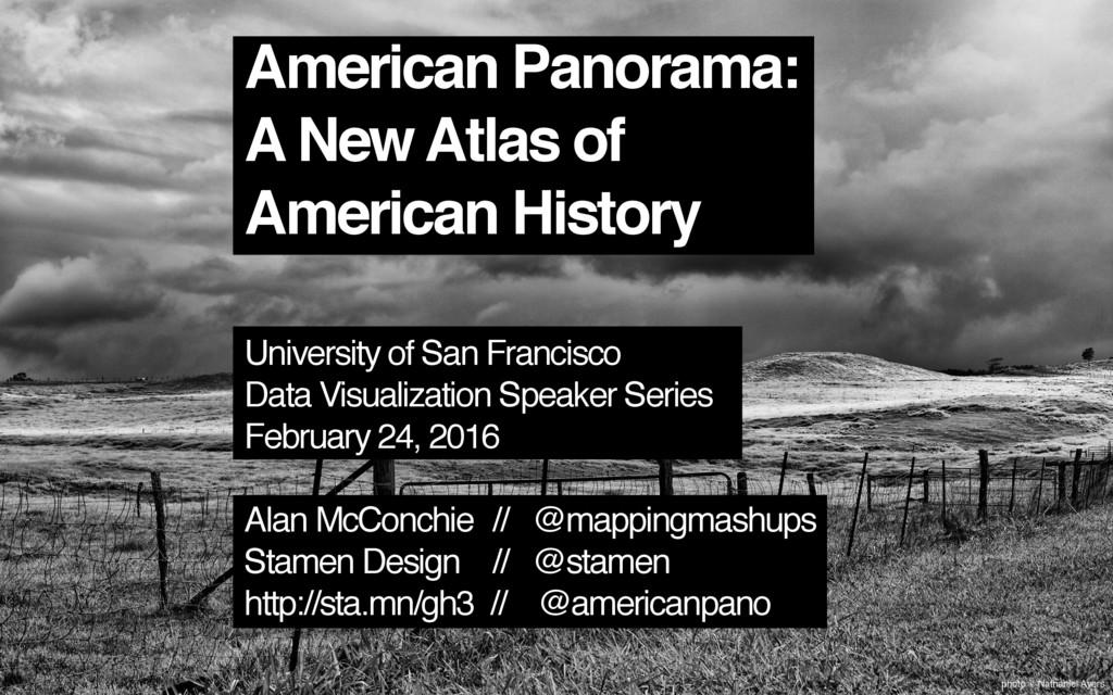 photo © Nathaniel Ayers American Panorama: A Ne...