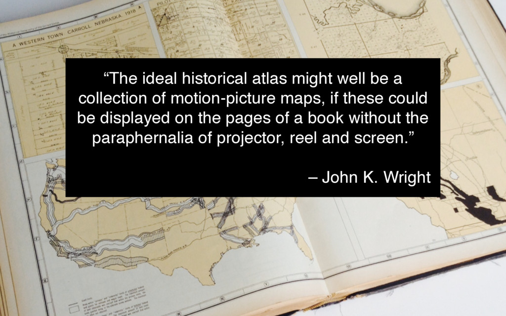 """""""The ideal historical atlas might well be a col..."""