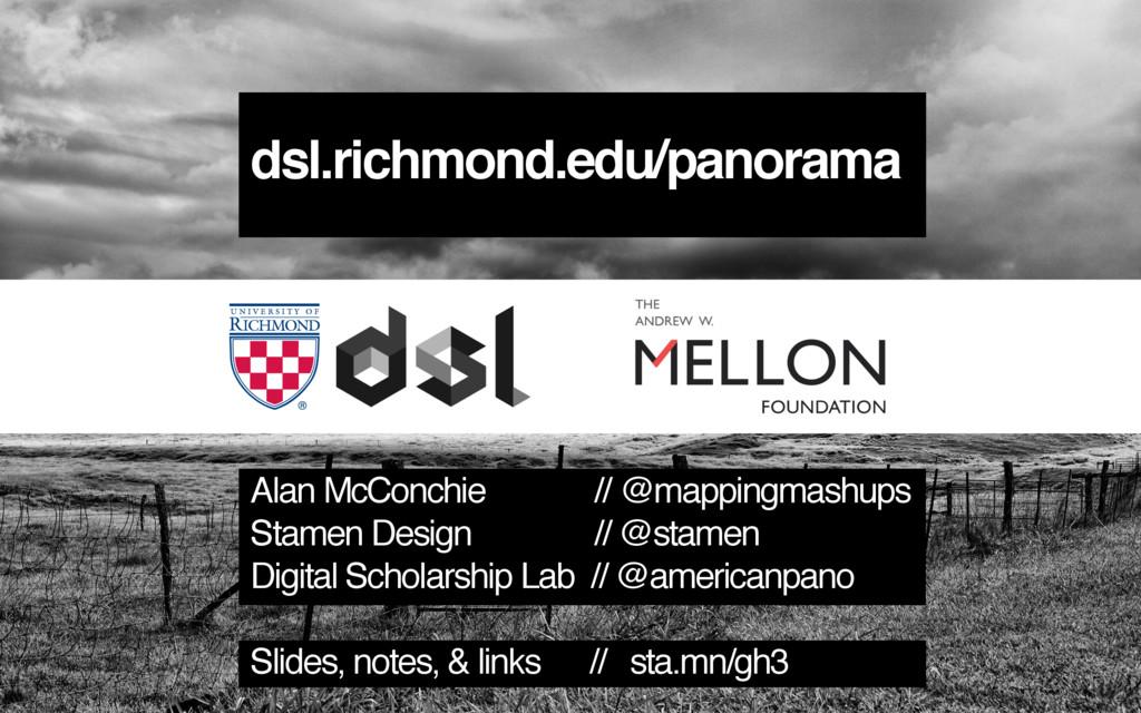 dsl.richmond.edu/panorama Alan McConchie // @ma...