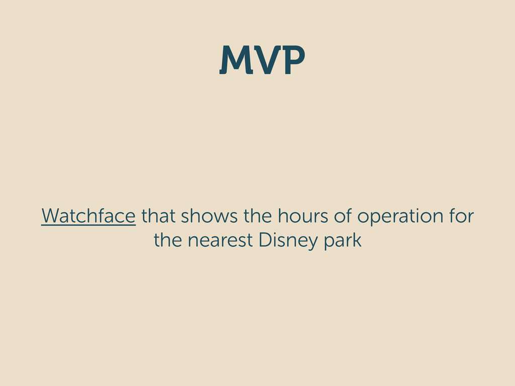 MVP Watchface that shows the hours of operation...