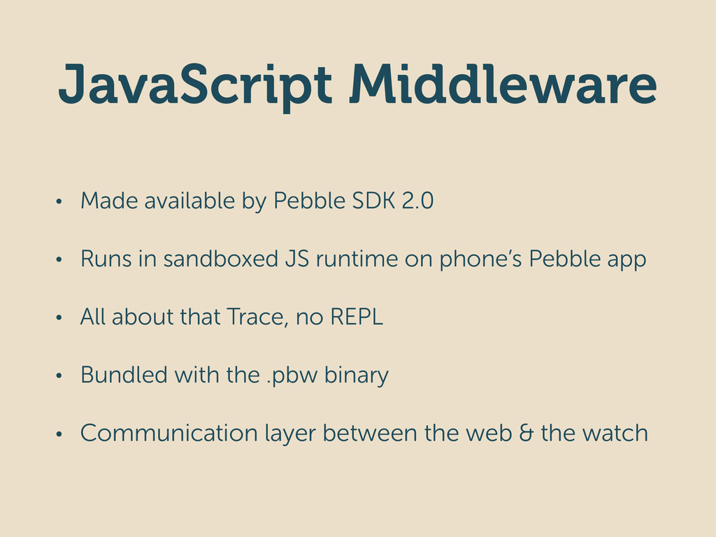 JavaScript Middleware • Made available by Pebbl...