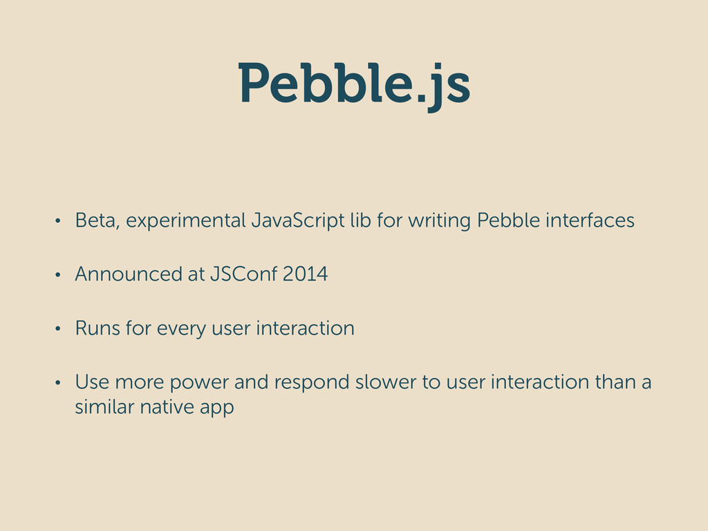 Pebble.js • Beta, experimental JavaScript lib f...