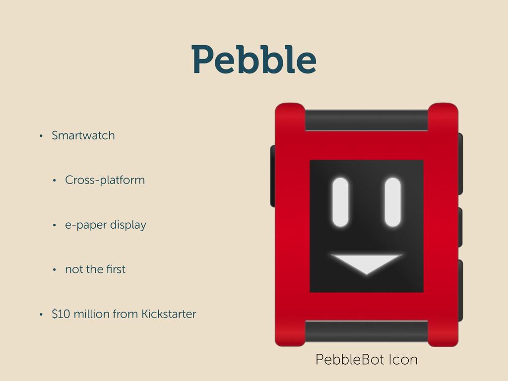 Pebble • Smartwatch • Cross-platform • e-paper ...